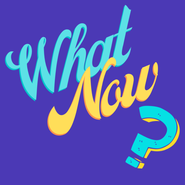 What Now? Class Graphic